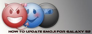 Update Emoji for Galaxy S2